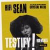 Hifi Sean featuring Crystal Waters 'Testify' (Steve Mac Mix)
