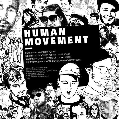 Human Movement - Right Thang (Ft. Eliot Porter) (TÂCHES Remix)