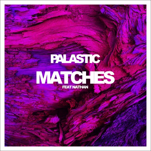 Matches (ft. Nathan)