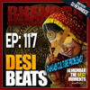 DBR 117 | Panjabi Culture Problems?
