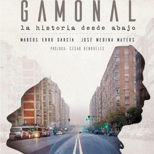«Gamonal. La historia desde abajo»