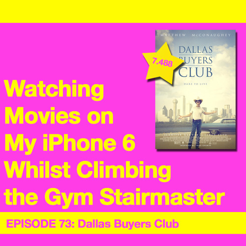 Movie Review 73: Dallas Buyers Club (2013)