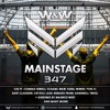 W&W & Maurice West - Mainstage 347 2017-02-10 Artwork