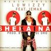 Luwizzy ft. Jemax - Shekainah (Prod. by Dro)