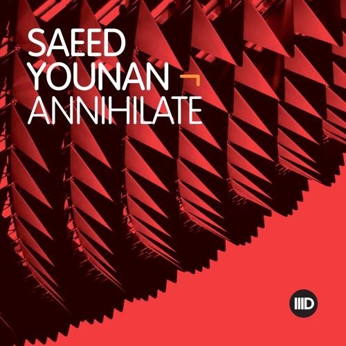 Saeed Younan - Annihilate E.P - Intec Digital