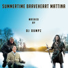 Summertime Braveheart Mattina (Lana Del Rey vs Ludovico Einaudi & Mark Neo vs James Horner)