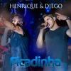 Henrique e Diego - Ficadinha