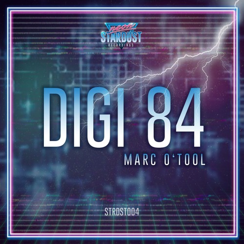 Marc O'Tool - Digi 84 - 10 Night Control [STRDST004] OUT NOW
