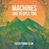 Download Everything Is Ok Mp3