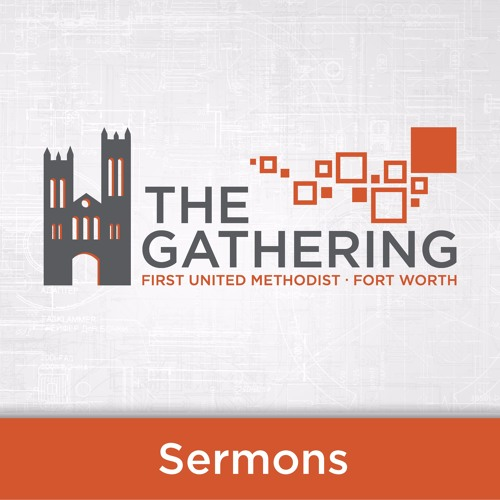 The Gathering Sermons