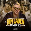 MC Bin Laden - Minha Ex