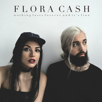 Flora Cash - The Bad Boys