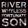 River Whyless - Fortunate Son (CCR Cover)