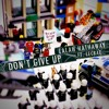don't give up feat. Lecrae