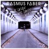 Rasmus Faber - We Laugh We Dance We Cry (Nevins 2.0 Radio Remix Two)