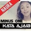 Kata Ajaib - Naura (minus one)