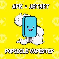 AFK & Jetset - Popsicle Vapestep