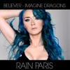 Believer - Imagine Dragons (Rain Paris)
