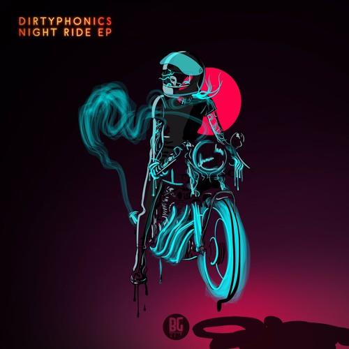 Dirtyphonics - Night Ride EP