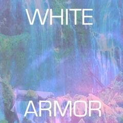 Whitearmor - Judgement Day pt10