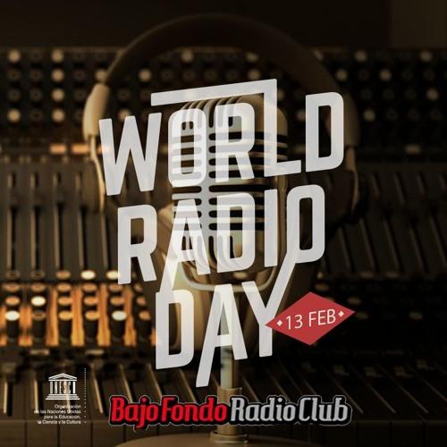 DIA MUNDIAL DE LA RADIO en BAJO FONDO RADIO CLUB (parte 4)