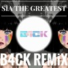 Sia - The Greatest (B4CK REMİX) mp3