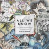 The Chainsmoker - All We Know (iDJCFx Remix)