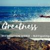 Motivational Video - Greatness