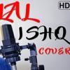 Laal Ishq (Full HD) | Cover | Goliyon Ki Raasleela Ram-Leela | Tarun S
