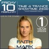 Time4Trance 1 Year Anniversary Faith Mark Live