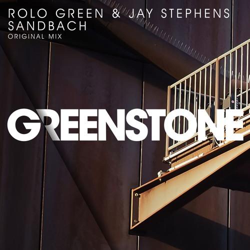 Rolo Green & Jay Stephens - Sandbach (Original Mix)