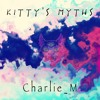 Kitty's Myths - Chapter VIII : Alternate Realities by Charlie_M