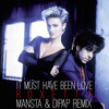 Roxette - It Must Have Been Love (MANSTA & DiPap Remix) SNIPPET