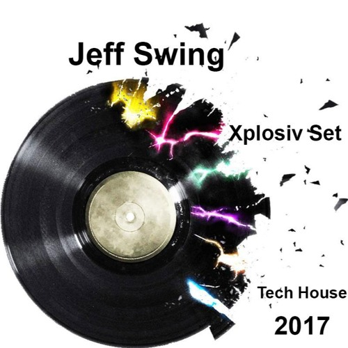 Jeff Swing - X-Plosiv Set 2017