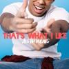 That's What I Like - Bruno Mars (Austin Holmes Cover)