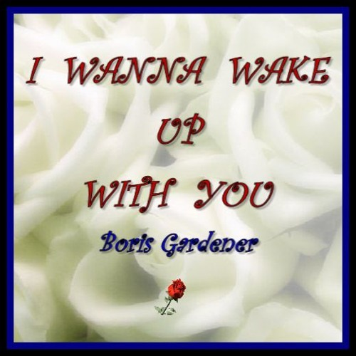 I Wanna Wake Up With You Boris Gardener Cover Version By Malky Mcdonald