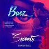 B A E Z   The Secrets  Episode  001  Live Session