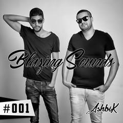 Blazing Sounds Radio 001