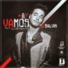 J. Balvin - Ay Vamos (The King Demebu Special Private XTD Intro Remix 2k17)