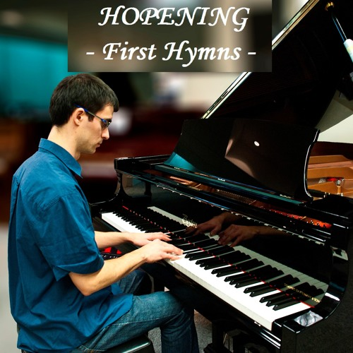 Hopening - First Hymns
