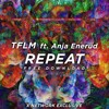 TFLM ft. Anja Enerud - Repeat (House Tunes X Release)