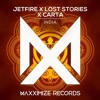 JETFIRE & Lost Stories x Carta - India (Official Audio)