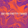 Oh! You Pretty Things (David Bowie Cover)