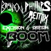 Datsik & Excision - Boom (Brandon Phillips Remix)
