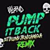 PUMP IT BACK - DJ BL3ND (REMIX DJ BL3ND JR NICARAGUA)