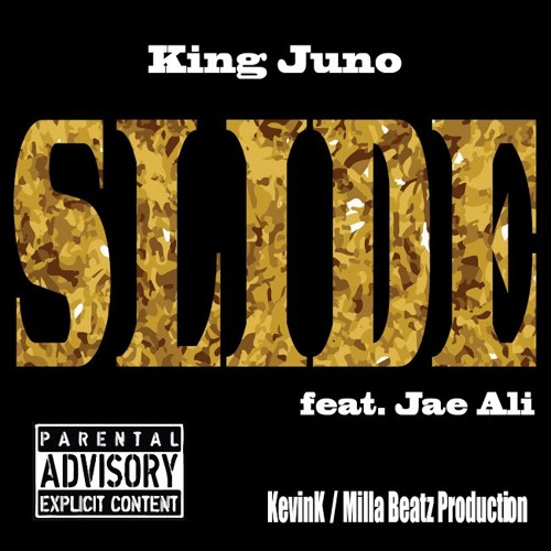 Slide King Juno Ft Jae Ali Produced by KevinK Beats and Milla Beatz