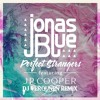 Jonas Blue - Perfect Strangers feat. JP Cooper (Dj Verounen Remix) click buy for free download full