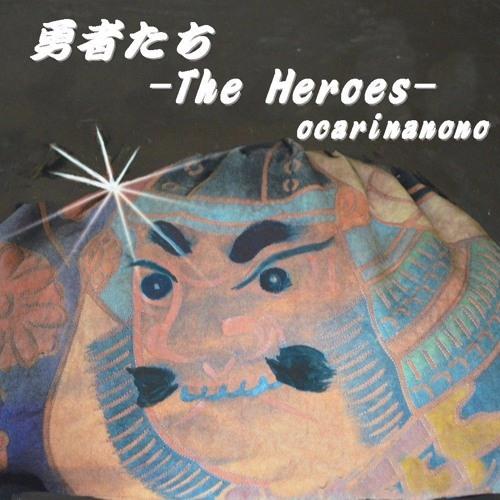 The heroes(ocarina instrumental healing)