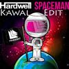 Spaceman (Kawal's Edit)