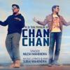 Chan Chan (Ye Jo Tere Payalon) | Nilesh Mahendra | Suraj Mahendra | Valentine Special